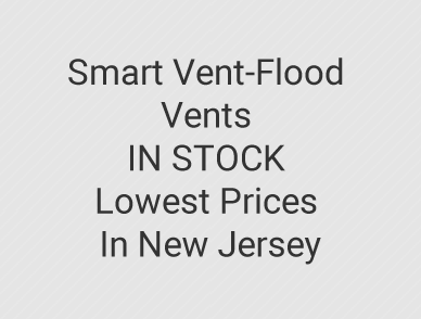 Smart Vent-Flood Vents IN STOCK Lowest Prices In New Jersey